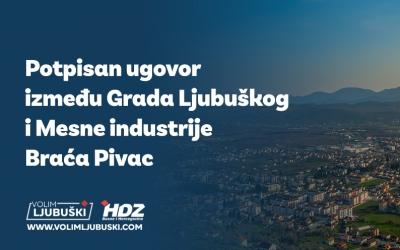 Potpisan ugovor između Grada Ljubuškog i Mesne industrije Braća Pivac