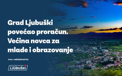 Grad Ljubuški povećao proračun: Većina novca za mlade i obrazovanje